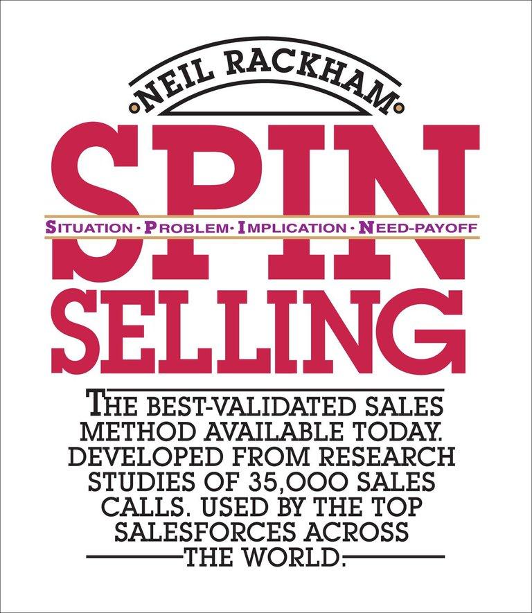 SPIN SELLING, Le Best seller de Neil Rackham