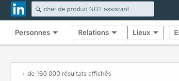 "Utiliser l'opérateur booléen ""NOT"" avec la recherche Linkedin"